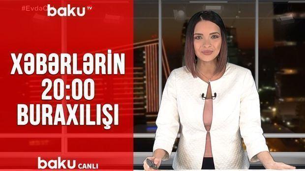 Günün ən son xəbərləri Baku TV-də - CANLI YAYIM