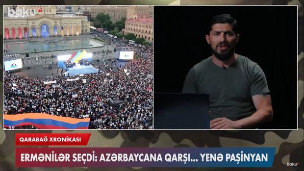"""""""Qarabağ xronikası""""nın 34-cü buraxılışı: Paşinyan seçildi, böyük sülh sazişi imzalanacaqmı? – VİDEO"""